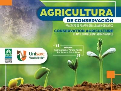 Agricultura de conservación  - Prácticas de adaptación al cambio Climático